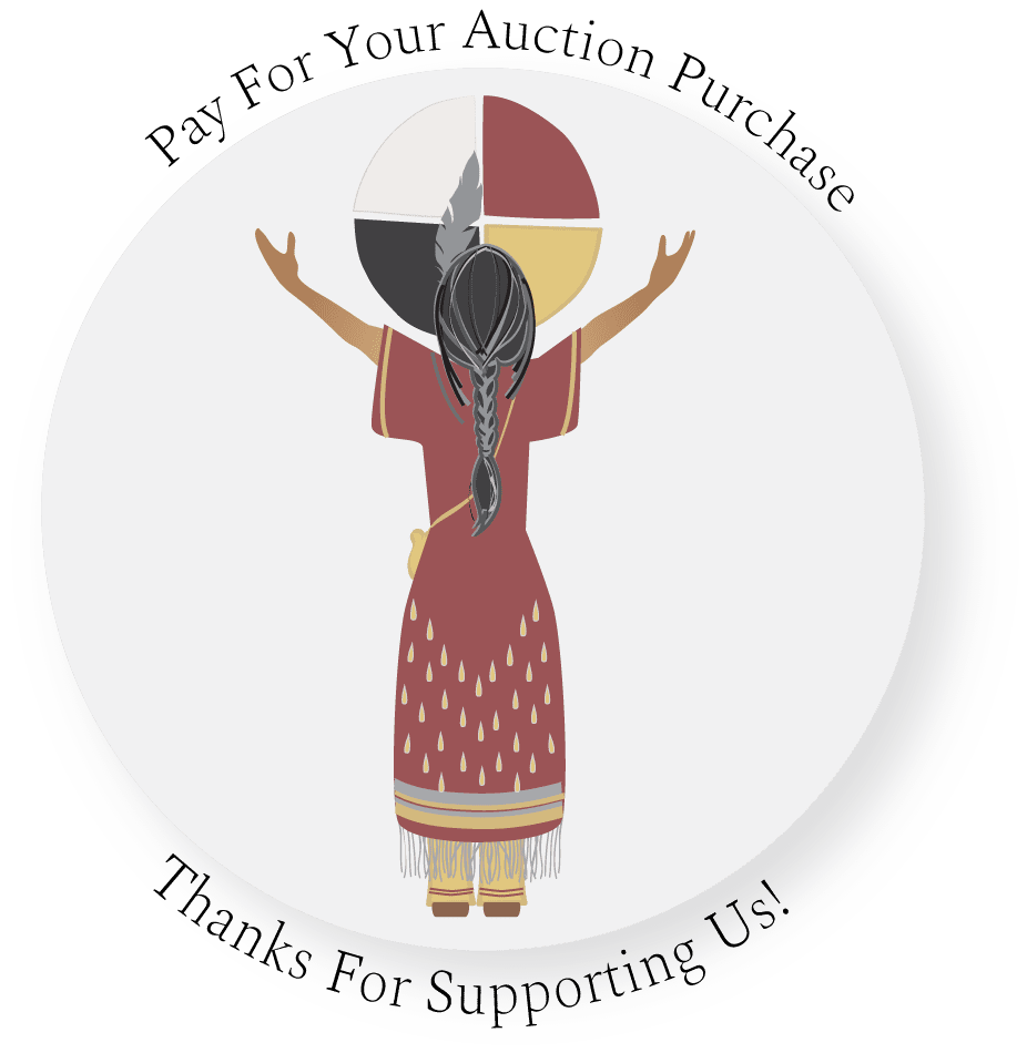 Pay for your auction purchase, pass the feather, indigenous arts collective of Canada